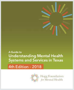 Hogg Foundation For Mental Health Mental Health Guide
