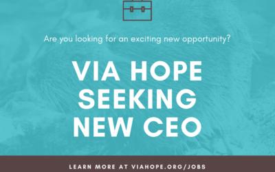 Career Opportunity: Via Hope Seeks New CEO!