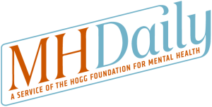 mental health daily news hogg foundation
