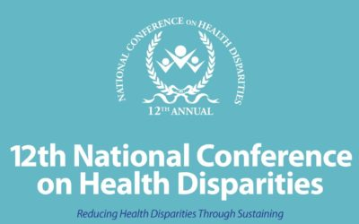 EVENT   12th National Conference on Health Disparities, 6/19 – 6/22/2019