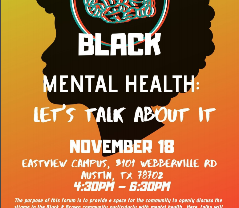 EVENT | TODAY- Black Mental Health: Let's Talk About It 11/18 ACC Eastview