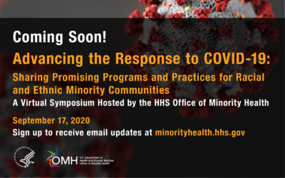 VIRTUAL SYMPOSIUM | Advancing the Response to COVID-19: Sharing Promising Programs and Practices for Racial and Ethnic Minority Communities