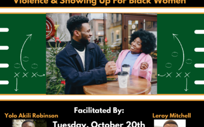 Black Masculinity (Re)Imagined Presents: The Game Plan Series TODAY 10/20 6:00 PM CST