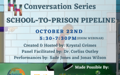 Healing History: School-to-Prison Pipeline (THIS THURSDAY 10/22, 5:30-7:30PM)