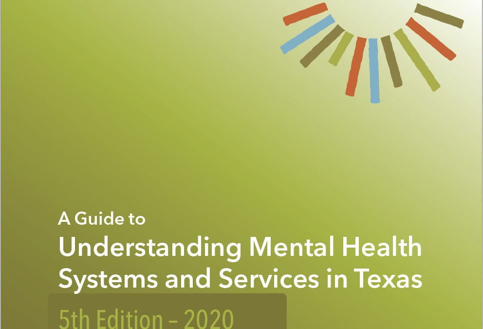 Understanding Mental Health Systems and Services in Texas